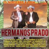15 Norteñas A Toda... de Los Hermanos Prado