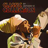 Anthony B Classic Collection von Anthony B