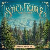 Angels Above Me fra Stick Figure