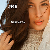 Till I Find You von JME