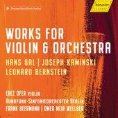 Gál, Kaminski & Bernstein: Violin Concertos von Erez Ofer