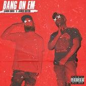 Bang On Em by Aaron Cohen x Jarren Benton