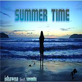 Summer Time by Ishawna