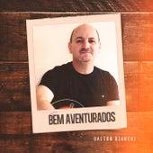 Bem Aventurados by Dalton Bianchi
