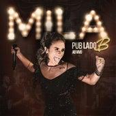 Pub Lado B (Ao Vivo) von Mila Menin