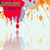 August von Loktion Boyz