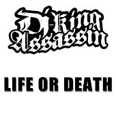Life Or Death de Dj King Assassin