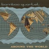 Around The World de Bamboo Quartet