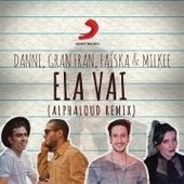 Ela Vai (Alphaloud Remix) de Alphaloud