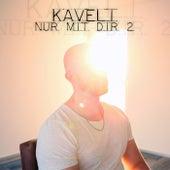 Nur mit dir 2 by Kaveli