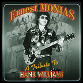 A Tribute to Hank Williams di Ernest Monias