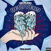 Recovery by Reckless