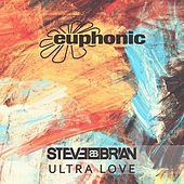 Ultra Love by Steve Brian
