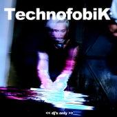 Technofobik (DJ's Only) de Various Artists