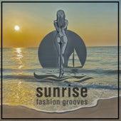Sunrise (Fashion Grooves) de Various Artists