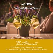 Best Moments F. M. Bartholdy, J. Brahms, C. S. Saens, P. I. Tchaikovsky, J. Massenet, F Kleisler, E. Grieg (Classical Masterpieces) de Various Artists