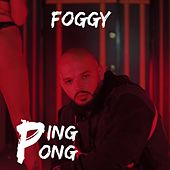 Ping Pong by Foggy