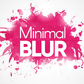Minimal Blur von Various Artists
