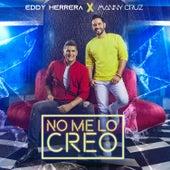 No Me Lo Creo de Eddy Herrera