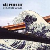 São Paulo Rio by Zé Miguel Wisnik