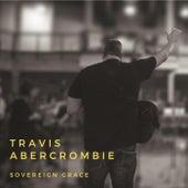 Sovereign Grace de Travis Abercrombie