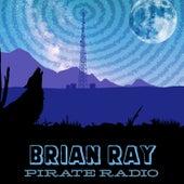 Pirate Radio de Brian Ray