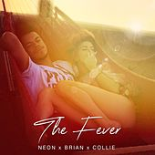 The Fever by Neon Hitch