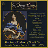 Antonia Bembo's The Seven Psalms of David, Vol. 1 by La Donna Musicale