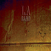 Everyday de L.A Band