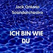Ich bin wie du by Jack Ontario Soundorchestra