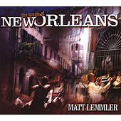 The Music Of New Orleans de Matt Lemmler