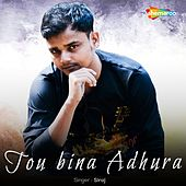 Tou Bina Adhura by Siraj