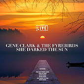 She Darked The Sun (Live) de Gene Clark