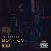 Tokyo Road (Live) de Bon Jovi