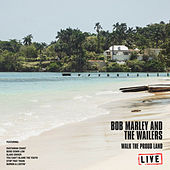 Walk The Proud Land (Live) von Bob Marley