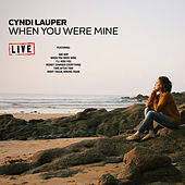 When You Were Mine (Live) de Cyndi Lauper
