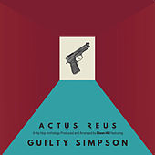 Actus Reus von Guilty Simpson Dixon Hill