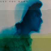 Let You Down von Gareth Fernandez