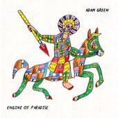 Engine of Paradise von Adam Green