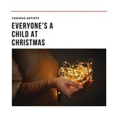 Everyone's a Child at Christmas de Various Artists