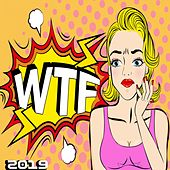 Wtf 2019 by Various Artists