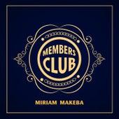 Members Club by Miriam Makeba