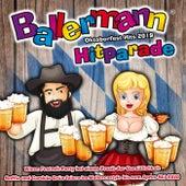 Ballermann Hitparade - Oktoberfest Hits 2019 (Wiesn Festzelt Party bei einem Prosit der Gemütlichkeit - Suffia & Cordula Grün feiern im Mallorcastyle bis zum Après Ski 2020) von Various Artists