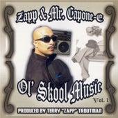 Ol' skool Music, Vol. 1. by Mr. Capone-E