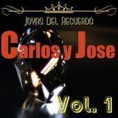 Joyas del Recuerdo, Vol. 1 by Carlos Y Jose