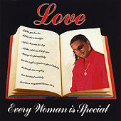 Every Woman Is Special von Love