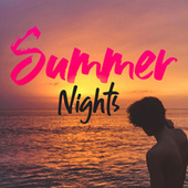 Summer Nights by Various Artists