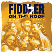 Fiddler on the Roof 2018 Cast Recording (in Yiddish) de Various Artists