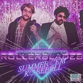 Rollerblades (feat. KC Rebell) von Summer Cem
