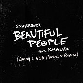 Beautiful People (feat. Khalid) (Danny L Harle Harlecore Remix) de Ed Sheeran